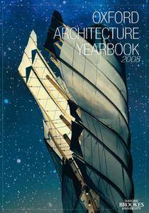 Oxford Architecture Yearbook 2008 by Adam Holloway