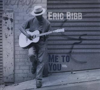 Eric Bibb - Me To You (1997) Reissue 2014