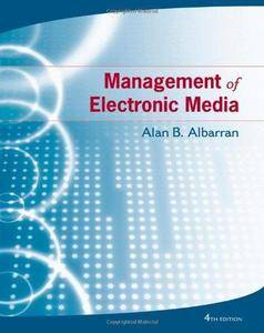 Management of Electronic Media, 4th edition (Repost)