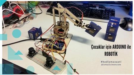 Çocuklar için ARDUINO ile ROBOTİK