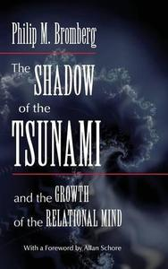The Shadow of the Tsunami: and the Growth of the Relational Mind (Repost)
