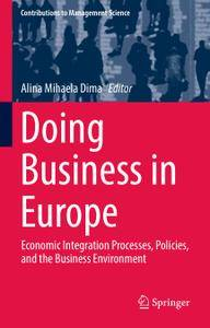Doing Business in Europe: Economic Integration Processes, Policies, and the Business Environment