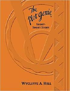 The Plot Genie: Short-Short Story (Volume 6)