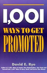 1001 Ways to Get Promoted