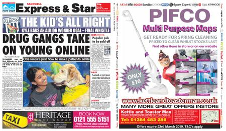 Express and Star Sandwell Edition – March 18, 2019