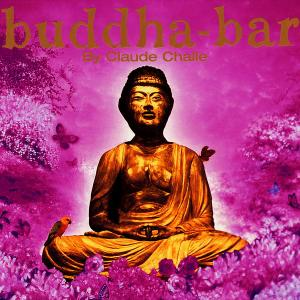 V.A. - Buddha-Bar I (By Claude Challe) (1999) [Reissue 2003] (Repost)