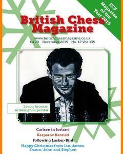 British Chess Magazine • Volume 135 • December 2015