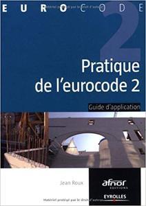 Pratique de l'eurocode 2 : Guide d'application