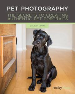 Pet Photography: The Secrets to Creating Authentic Pet Portraits (repost)