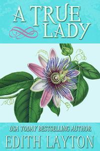 «A True Lady» by Edith Layton
