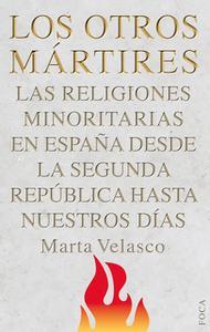 «Los otros mártires» by Marta Velasco Contreras