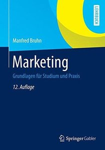Marketing: Grundlagen für Studium und Praxis (Repost)