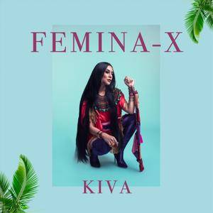 Femina-X - Kiva (2018)