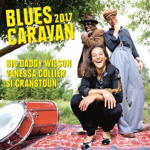 Big Daddy Wilson, Si Cranstoun & Vanessa Collier - Blues Caravan 2017 (2018) [Official Digital Download]