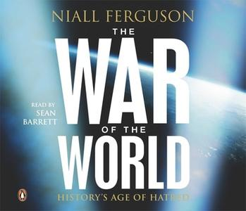 «The War of the World» by Niall Ferguson