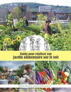 """Collectif, """"Guide pour réaliser son jardin alimentaire sur le toit"""""""