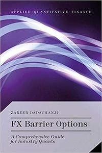 FX Barrier Options: A Comprehensive Guide for Industry Quants (Repost)