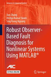 Robust Observer-Based Fault Diagnosis for Nonlinear Systems Using MATLAB® (Repost)