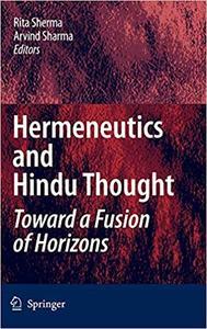 Hermeneutics and Hindu Thought: Toward a Fusion of Horizons