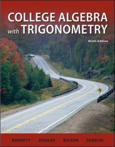 College Algebra with Trigonometry (9th edition) (Repost)