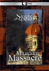 PBS - Secrets of the Dead: Mumbai Massacre (2010)