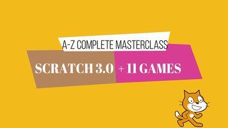 Scratch Programming - Build 11 Games in Scratch 3.0 Bootcamp