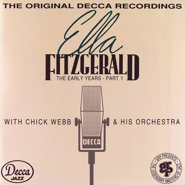 Ella Fitzgerald - The Early Years - Part 1 [Recorded 1935-1938] (1992)