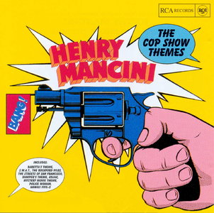 Henry Mancini  - The Cop Show Themes   (1999)  [REPOST]