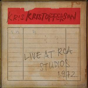Kris Kristofferson - Live at RCA Studios 1972 (2016)
