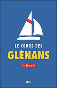 Le Cours des Glénans - 8ème édition - Les glenans