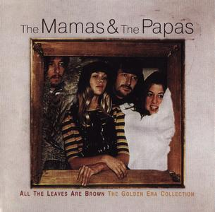 The Mamas & The Papas - All The Leaves Are Brown: The Golden Era Collection (2001) {Remastered}