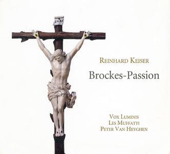 Peter Van Heyghen, Les Muffatti, Vox Luminis - Keiser: Brockes-Passion (2014)