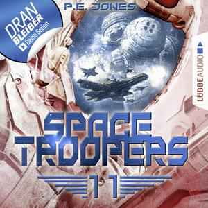 «Space Troopers - Folge 11: Der Angriff» by P.E. Jones