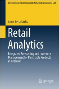 Retail Analytics: Integrated Forecasting and Inventory Management for Perishable Products in Retailing (repost)