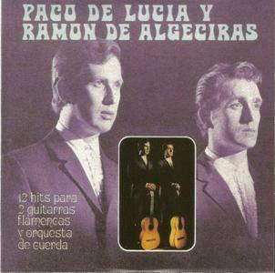 Paco de Lucia & Ramon de Algeciras - 12 hits para 2 guitarras flamencas (1969) {2010 Nueva Integral Box Set CD 08of27}