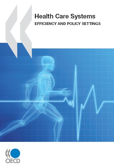 Systèmes de santé : efficacité et politiques