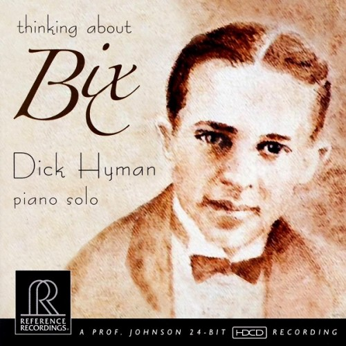 Dick Hyman - Thinking About Bix (2008/2009) [DSD64 + Hi-Res FLAC]