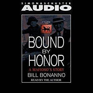Bound by Honor: A Mafioso's Story [Audiobook]