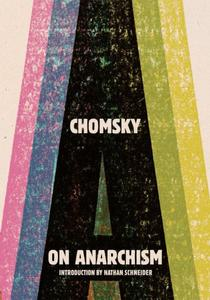 On Anarchism (Repost)