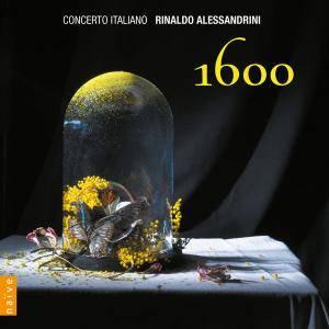 Concerto Italiano, Rinaldo Alessandrini - 1600 (2011/2012) [Official Digital Download 24/96]