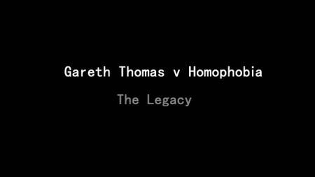 BBC - Gareth Thomas v Homophobia: The Legacy (2019)