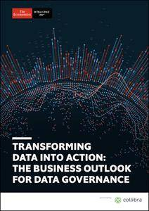 The Economist (Intelligence Unit) - Transforming Data into Action: The Business Outlook for Data Governance (2018)