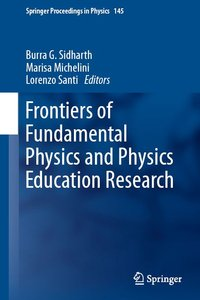 Frontiers of Fundamental Physics and Physics Education Research (repost)