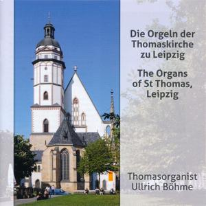 Thomasorganist Ullrich Bohme - The Organs of St Thomas, Leipzig (2017)