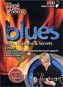 The Rock House Method - John McCarthy: Blues Riffs, Rhythms & Secrets