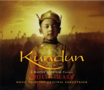 Philip Glass - Kundun: Music From The Original Soundtrack (1997)