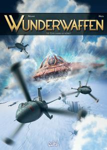 Wunderwaffen - Tome 16 - Cette Guerre est Nôtre!