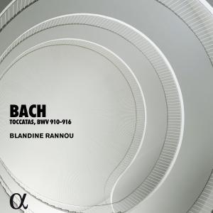 Blandine Rannou - Bach: Toccatas, BWV 910-916 (Alpha Collection) (2011/2019)