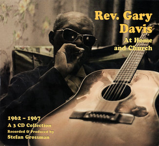 Rev. Gary Davis - Rev. Gary Davis At Home and Church 1962-1967 (2010) 3 CD Set [Re-Up]