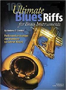 100 Ultimate Blues Riffs For Brass Instruments Book/free downloadable audio files [Repost]